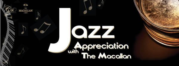 Jazz Appreciation with The Macallan